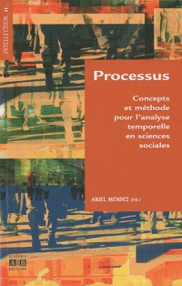 Processus, concepts e méthode pour l'analyse temporelle en sciences sociales