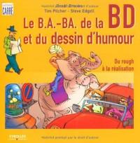 Les b.a.-ba de la Bande Dessinée et du Dessin d'Humour : Du rough à la réalisation