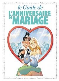 Les guides en BD, Tome 47 : L'anniversaire de mariage