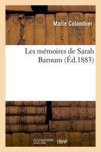Les Memoires de Sarah Barnum  ed 1883