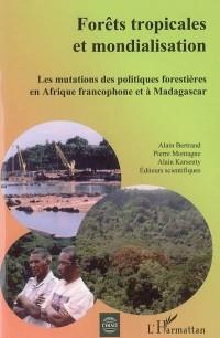 Forêts tropicales et mondialisation