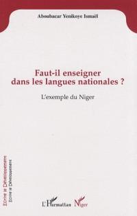 Faut-il enseigner dans les langues nationales ? : L'exemple du Niger
