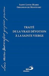 Traité de la vraie dévotion à la Vierge