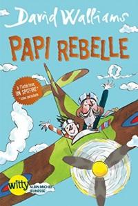 Papi rebelle