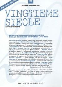 Vingtième siècle, numéro 80 - Propagande et communication politique dans les démocraties européennes (1945-2003)