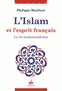 L'Islam et l'esprit français : Tome 2, La vie muhammadienne