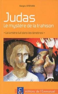 Judas, le mystère de la trahison