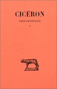 Correspondance, tome 5
