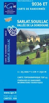 Sarlat/Souillac/Vallee de la Dordogne GPS: IGN.2036ET