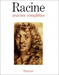 Racine : Oeuvres complètes