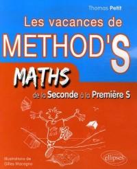 Les vacances de Method's de la 2e à la 1e S : Mathématiques