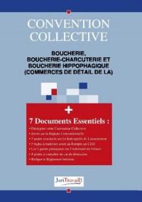 3101. Boucherie, boucherie-charcuterie et boucherie hippophagique (commerces de détail de la) Convention collective
