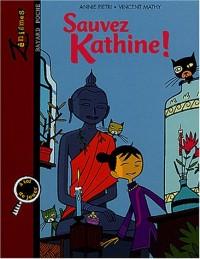 Sauvez Kathine !