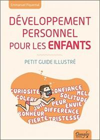 Développement personnel pour les enfants - Petit guide illustré