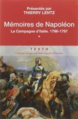 Mémoires de Napoléon : Tome 1, La campagne d'Italie, 1796-1797 [Poche]