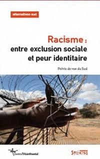 Racisme entre exclusion sociale et leur identitaire