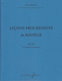 30 Lecons Progressives de Solfege Volume 1
