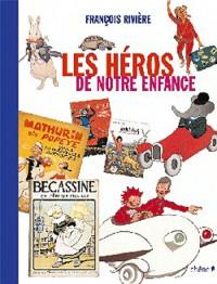 Les héros de notre enfance