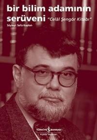 Bir Bilim Adaminin Seruveni - Celal Sengor Kitabi