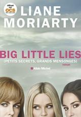 Big Little Lies: (Petits Secrets, grands mensonges)