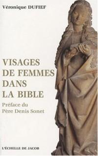 Visages de Femmes Dans la Bible