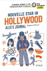 Nouvelle Star in Hollywood - Alex's Journal - collection Tip Tongue