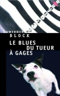 Le blues du tueur à gages