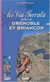 Via ferrata autour de Grenoble et Briançon