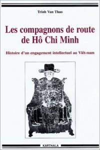 Les Compagnons de route de Hô Chi Minh : Histoire d'un engagement intellectuel au Viêtnam