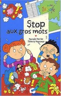 Stop aux gros mots