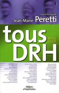 Tous DRH : Les Responsabilités Ressources Humaines des cadres et dirigeants
