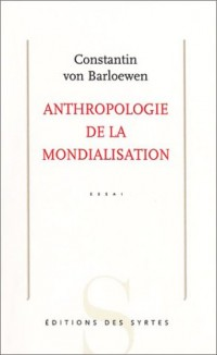 Anthropologie de la mondialisation
