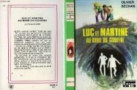 Luc et Martine au bord du gouffre