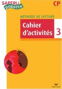 Saperlipopette : Cahier d'activités, tome 3 : CP