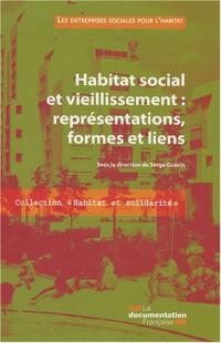 Habitat social et vieillissement : représentations, formes et liens