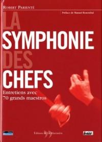 La Symphonie des chefs : Entretiens avec les grands maestros