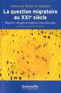 La question migratoire au XXIe siècle