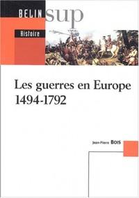 Les guerres en Europe 1494-1792