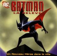 Batman la relève : Un nouveau héros dans la ville