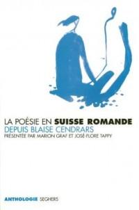 La poésie en suisse romande depuis Blaise Cendrars