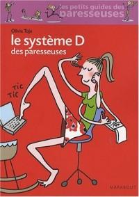 Le Système D des paresseuses