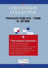 3005T3. Travaux publics - tome III  (ETAM) Convention collective