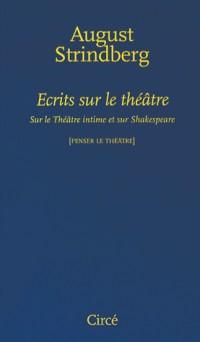 Ecrits sur le théâtre : Sur le Théâtre intime et sur Shakespeare