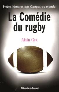La comédie du rugby : Petites histoires de la Coupe du monde