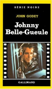 Johnnie Belle-Gueule