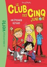 Le Club des Cinq junior 03 - Une étrange rencontre [Poche]