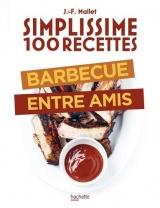 100 recettes : Barbecue entre amis