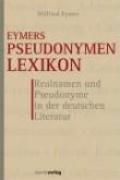 Eymers Pseudonymenlexikon.