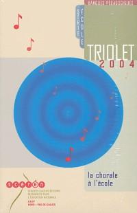 Triolet : La chorale à l'école, CD-ROM (1CD audio)