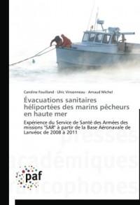 Évacuations sanitaires héliportées des marins pêcheurs en haute mer